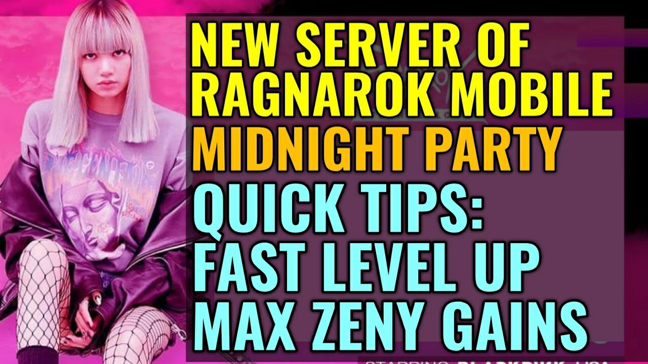 Quick tips for MIDNIGHT PARTY server Ragnarok Mobile players!