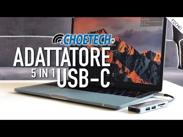 #Choetech - Adattatore 5 in 1 USB C - RECENSIONE