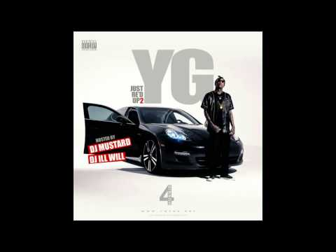 YG - This Yick Feat. Dom Kennedy & Joe Moses Track 05 (Just Re'd Up 2)(Prod By Dj Mustard)