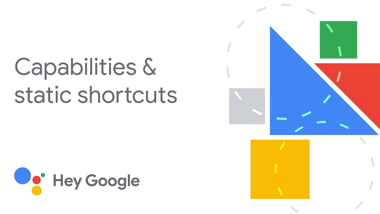 App actions for Android: Capabilities and static shortcuts