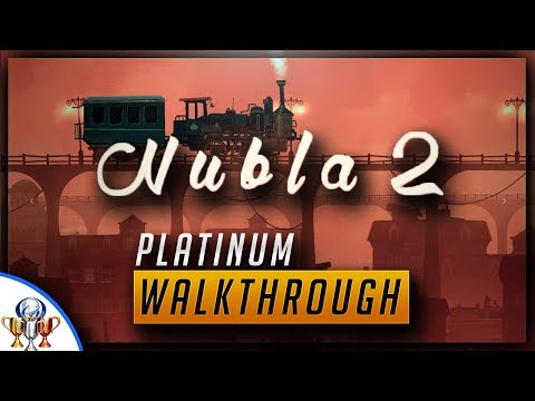 Nubla 2 - Full Game Platinum Walkthrough