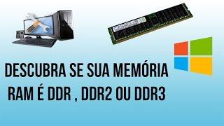 Como Descobrir se sua Memória Ram é DDR , DDR2 , DDR3 , DDR4