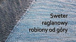 Sweter raglanowy od góry. • Raglan sweater • Reglan