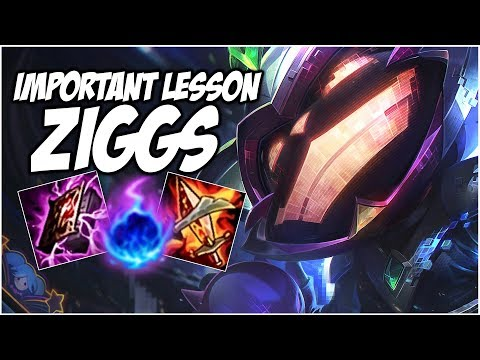 A VERY IMPORTANT LESSON WHILE PLAYING ZIGGS   League of Legends