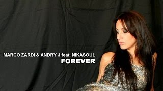 Marco Zardi & Andry J feat. Nikasoul - Forever (Habakus Club Remix)