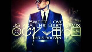 Chris Brown - Sweet Love (JS aka The Best remix)