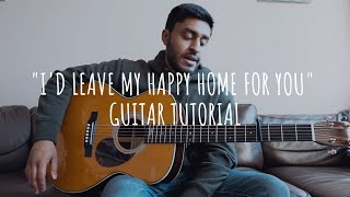 "Josh Sahunta - ""I'd Leave My Happy Home for You"" (Guitar Tutorial)"