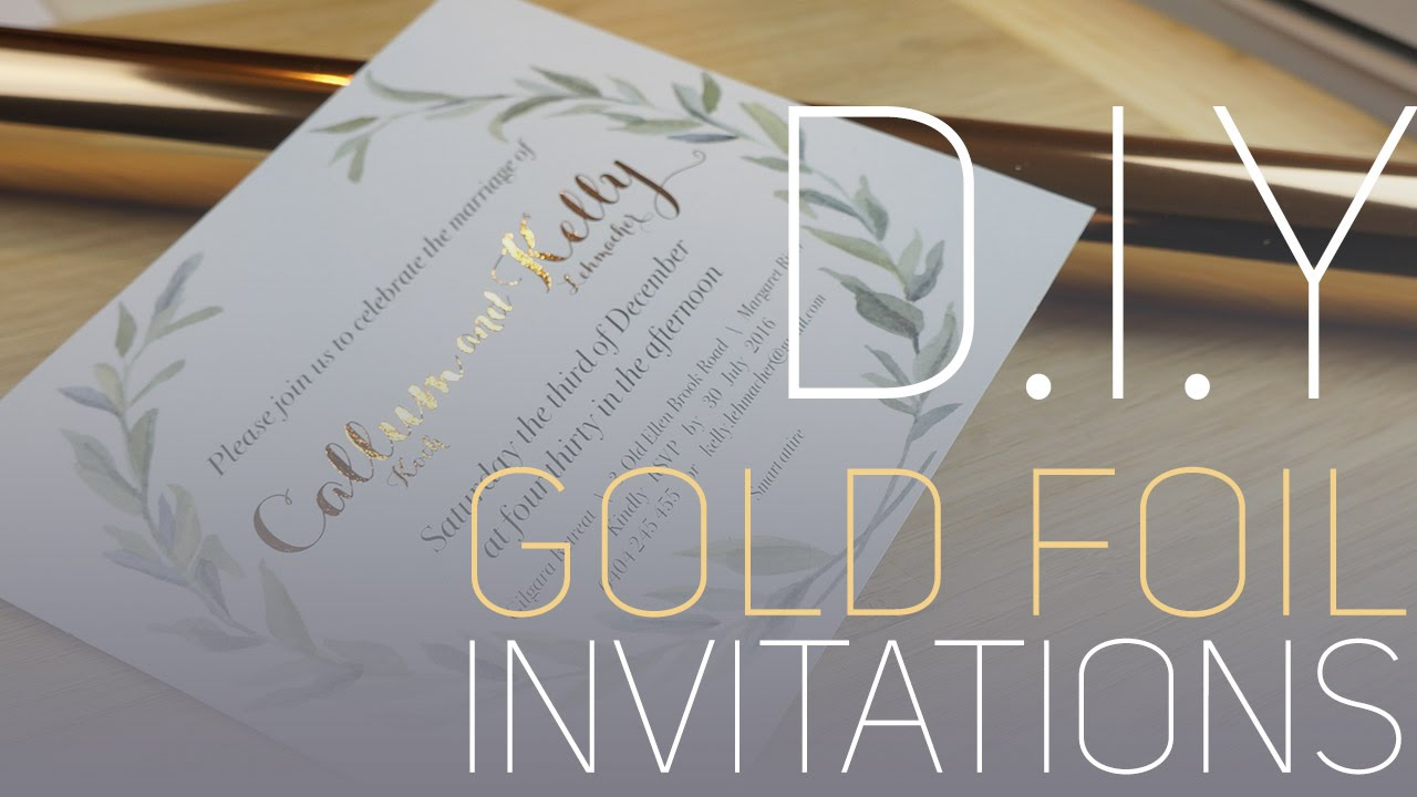 d i y gold foil invitations youtube