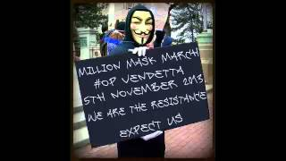 Anonymous 11/5/2013 World Wide Million Mask Protest