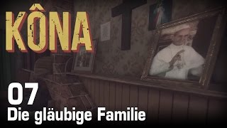 KONA [07] [Die gläubige Familie] [Twitch Gameplay Let's Play Deutsch German] thumbnail