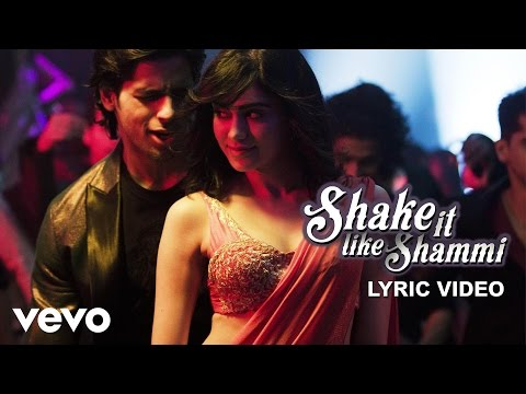 Shake it Like Shammi Lyric - Hasee Toh Phasee | Sidharth