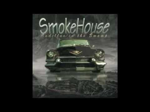 Smokehouse - Hoodoo You Low