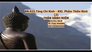 AN 023 .PHẨM THIỀN ĐỊNH-THÂN HÀNH NIỆM -TK TOẠI KHANH