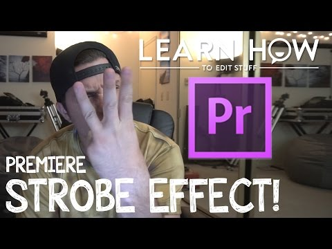 How To Create A Strobe Effect in Adobe Premiere CC
