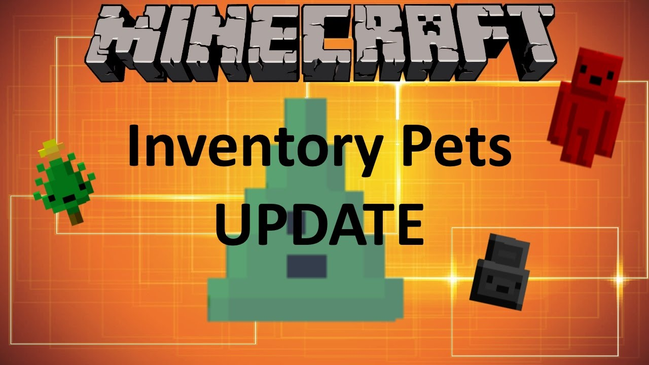 Minecraft INVENTORY PETS MOD UPDATE! - YouTube