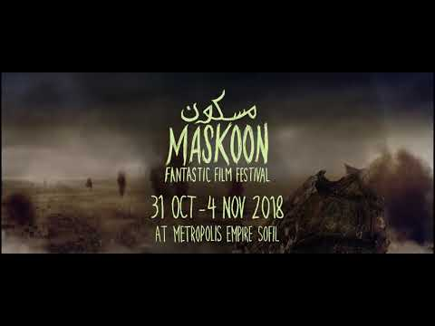 Trailer Maskoon Fantastic Film Festival- Beirut 2018