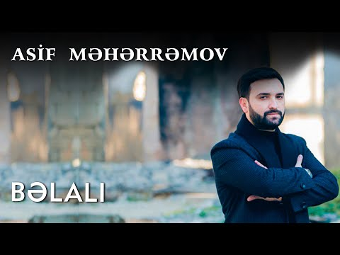 Asif Meherremov - Belali