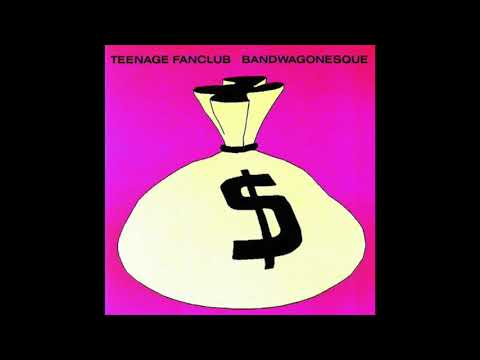 Teenage Fanclub - Bandwagonesque (Full Album 1991)