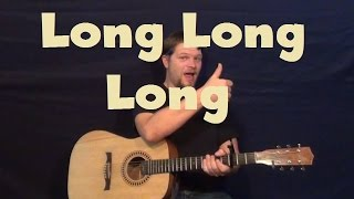 Long Long Long (The Beatles) Easy Strum Guitar Lesson How to Play Tutorial