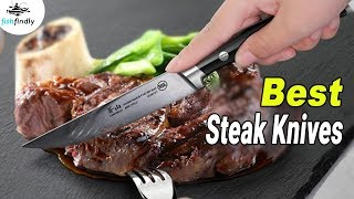 Best Steak Knives In 2020 – We Strongly Suggest For You!
