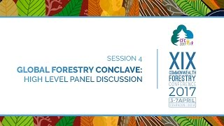 Global Forestry Conclave: High level panel discussion