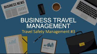 Business travel safety management #3