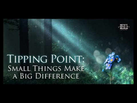 tipping-point:-small-things-make-a-big-difference