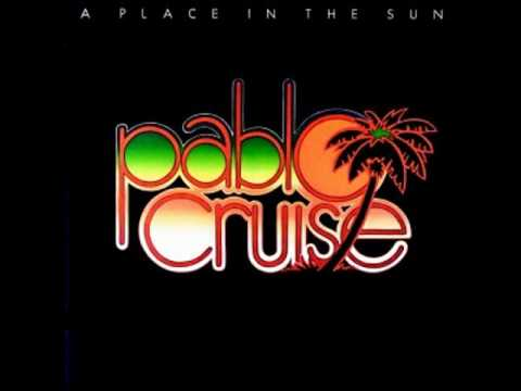 Pablo Cruise | A Place In The Sun