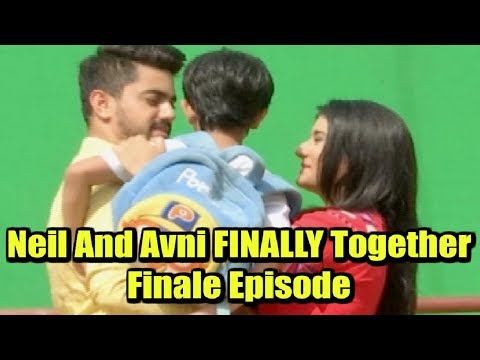 Naamkaran 11th May 2018 - Neil And Avni FINALLY Come Together | Finale Episode thumbnail