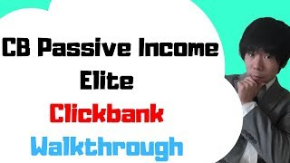 How To Set Up Your Clickbank Account Inside CB Passive Income Elite
