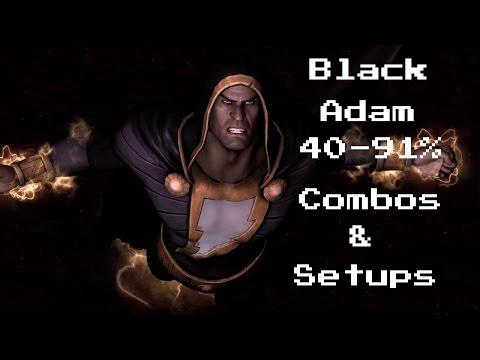 IGAU:Black Adam Combos (40-91%)