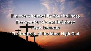 Majesty Of The Most High - Matt Redman (2015 New Worship Song with Lyrics)