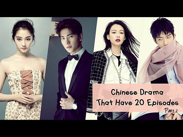 Chinese Drama That Have 20 Episodes | Part 2