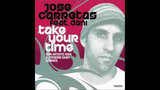 Jose Carretas feat. Dani - Take Your Time (Zepherin Saint Remix)