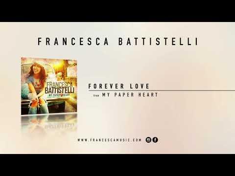 """Francesca Battistelli - """"Forever Love"""" (Official Audio)"""