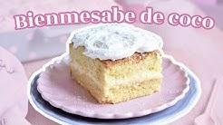 LA MEJOR RECETA DE BIENMESABE DE COCO