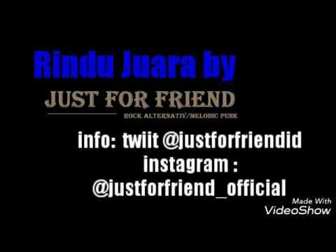 Just For Friend - Rindu Juara (lagu Kanggo PERSIB)