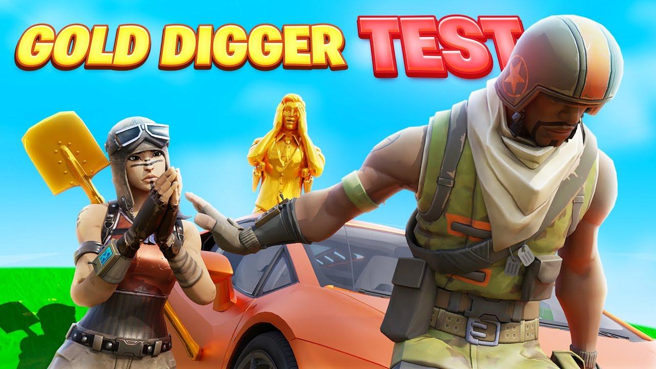 The Fortnite Gold Digger Test