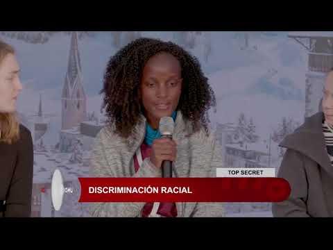 Top Secret: Discriminación Racial
