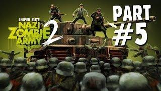 Sniper Elite Nazi Zombie Army 2 - Gameplay Walkthrough Part 5