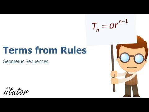 √√ Finding Terms from Rules | Geometric Sequences | Sequences and Series |  iitutor