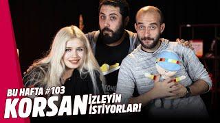 DEVLET KORSANA TEŞVİK EDİYOR // Bu Hafta #103
