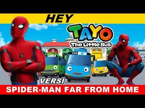HEY TAYO || VERSI SPIDER-MAN FAR FROM HOME
