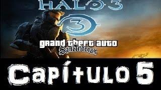 Halo 3 GTA san andreas- Loquendo Capítulo 5: El Arca