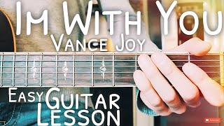I'm with you by vance joy guitar tutorial // lesson for beginners!subscribe here daily and ukulele lessons! https://www.youtub...