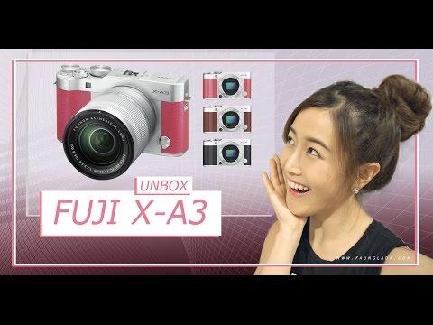 เฟื่องลดา | Fuji X-A3 กล้อง mirrorless แห่งปีที่สาวๆรอคอย! (Eng Sub) [Unbox]