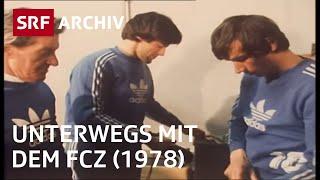 FCZ – 10 Tage mit dem Fussball-Club Zürich (1978) | Fussballgeschichte Schweiz | SRF Archiv