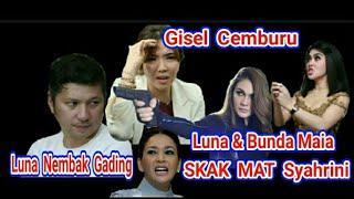 SKAK  MAT  Syahrini dan Gisel, Luna Maya Tembak Gading depan Banyak Artis. MP3