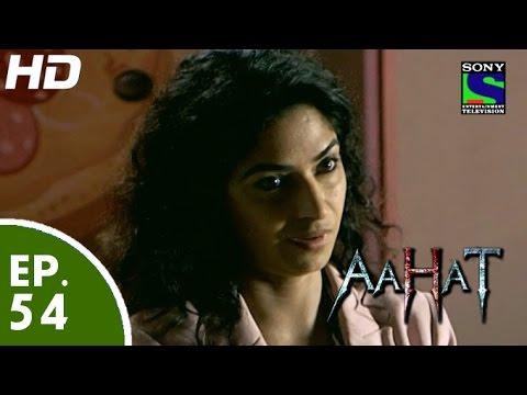 Aahat - आहट - Episode 54 - 4th June, 2015