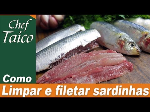 Como limpar e filetar as sardinhas - Chef Taico